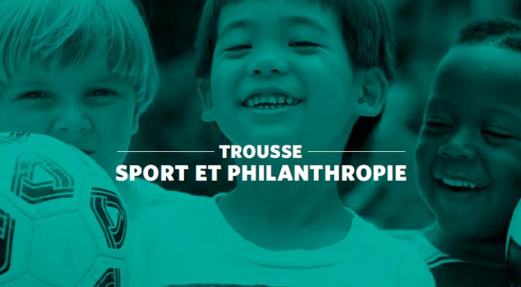 Trousse Sport et Philanthropie